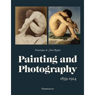 Painting and Photography: 1839-1914 (BOK)