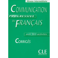 Communication Progressive Du Francais: Corriges Intermediaire (BOK)