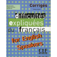 Difficultes Expliquees Du Francais...for English Speakers: Corriges (BOK)