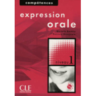Competences: Expression Orale 1 & CD-audio: Niveau 1 (BOK)