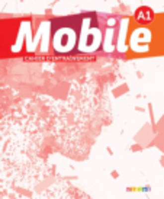 Mobile: Cahier D'Exercices A1 (BOK)