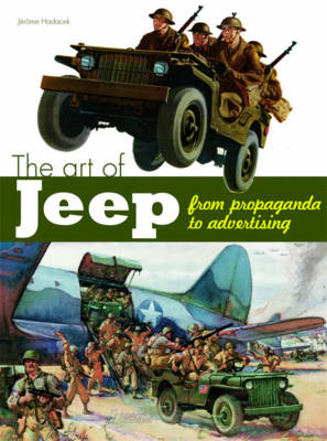 The Art of the Jeep: From Propaganda to Advertising (BOK)