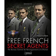The Free French Secret Agents: 1940-1944 (BOK)
