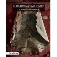Chernobyl's Atomic Legacy: 25 Years After the Disaster (BOK)