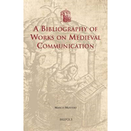 A Bibliography of Works on Medieval Communication (BOK)