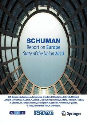 Schuman Report on Europe: State of the Union: 2013 (BOK)