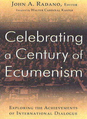 Celebrating a Century of Ecumenism (BOK)