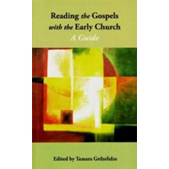 Reading the Gospels with the Early Church (BOK)