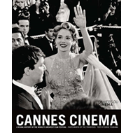 Cannes Cinema: A Visual History of the World's Greatest Film Festival (BOK)