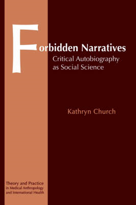 Forbidden Narratives: Critical Autobiography as Social Science (BOK)