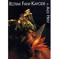 Rotimi Fani-Kayode and Alex Hirst: Photographs (BOK)