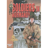 Soldiers in Normandy: The British (BOK)