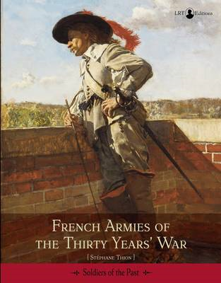 French Armies of the Thirty Years War (BOK)
