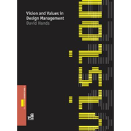 Vision and Values in Design Management (BOK)