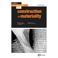 Basics Architecture 02: Construction & Materiality (BOK)