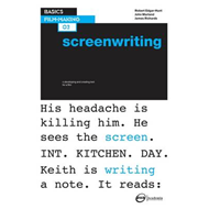 Basics Film-Making 02: Screenwriting (BOK)