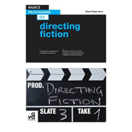 Basics Film-Making 03: Directing Fiction (BOK)