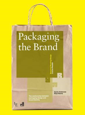 Packaging the Brand: The Relationship Between Packaging Design and Brand Identity (BOK)