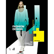 Fashion Design: The Complete Guide (BOK)