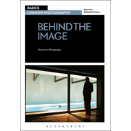 Basics Creative Photography 03: Behind the Image (BOK)