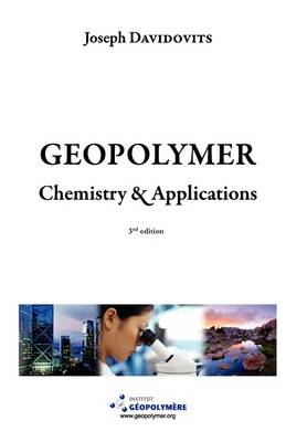 Geopolymer Chemistry and Applications, 3rd Ed (BOK)