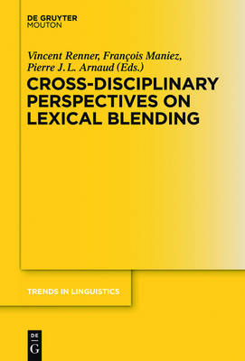 Cross-Disciplinary Perspectives on Lexical Blending (BOK)