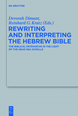 Rewriting and Interpreting the Hebrew Bible (BOK)