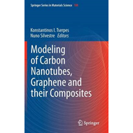Modeling of Carbon Nanotubes, Graphene and their Composites (BOK)