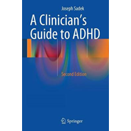 Clinician's Guide to ADHD (BOK)