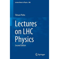 Lectures on LHC Physics (BOK)