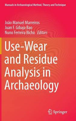Use-Wear and Residue Analysis in Archaeology (BOK)