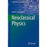 Neoclassical Physics (BOK)