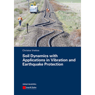 Soil Dynamics with Applications in Vibration and Earthquake (BOK)