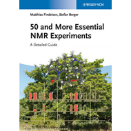 50 and More Essential NMR Experiments (BOK)
