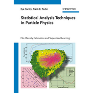 Statistical Analysis Techniques in Particle Physics (BOK)