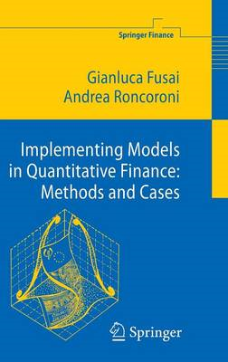 Implementing Models in Quantitative Finance: Methods and Cas (BOK)
