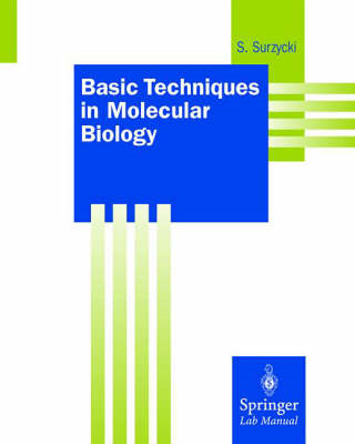 Basic Techniques in Molecular Biology (BOK)