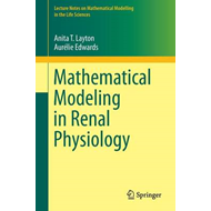 Mathematical Modeling in Renal Physiology (BOK)