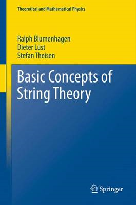 Basic Concepts of String Theory (BOK)