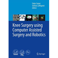 Knee Surgery using Computer Assisted Surgery and Robotics (BOK)