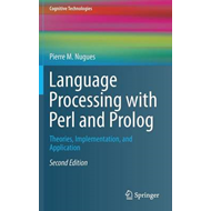 Language Processing with Perl and Prolog (BOK)