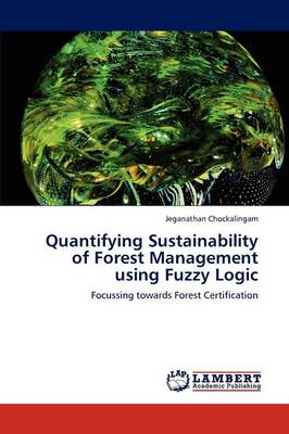 Quantifying Sustainability of Forest Management Using Fuzzy (BOK)