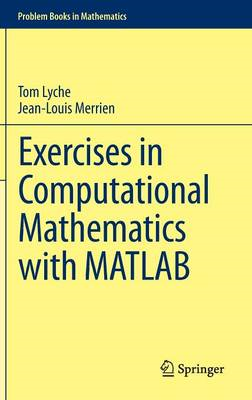Exercises in Computational Mathematics with MATLAB (BOK)