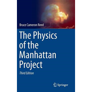 Physics of the Manhattan Project (BOK)