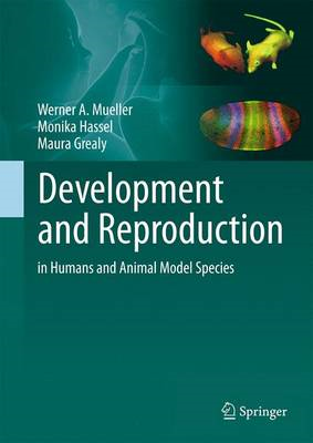 Development and Reproduction in Humans and Animal Model Spec (BOK)