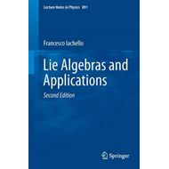 Lie Algebras and Applications (BOK)