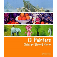 Produktbilde for 13 Painters Children Should Know (BOK)