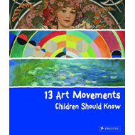 Produktbilde for 13 Art Movements Children Should Know (BOK)