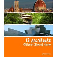 Produktbilde for 13 Architects Children Should Know (BOK)
