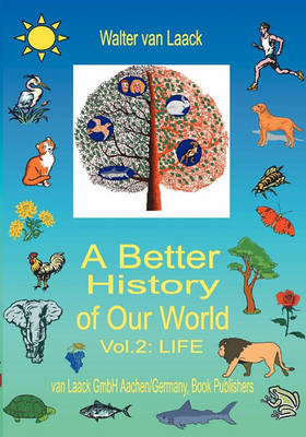 Better History of Our World, Vol. II, Life (BOK)